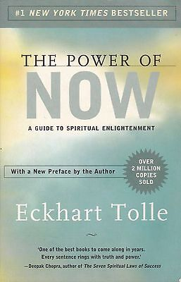 THE POWER OF NOW - Eckhart Tolle - A Guide to Spiritual Enlightenment - SC 2004