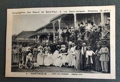 CPA. MARTINIQUE. Fort de France. Hôpital Civil. Soeurs de Saint Paul Chartres