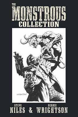 The MONSTROUS COLLECTION of STEVE NILES & BERNIE WRIGHTSON TPB IDW Comics TP