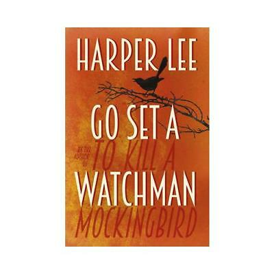 Go Set a Watchman by Harper Lee (author)