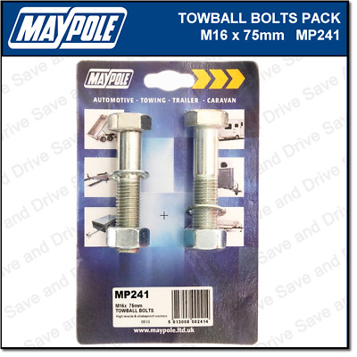 Maypole Towbar Bolts, Nuts & Washer Pack M16 x 75mm Towing Trailer Caravan MP241