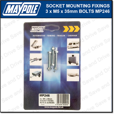 Maypole Socket Mounting Fixings 3x M5 x 35mm Towbar Towing Trailer Caravan MP246