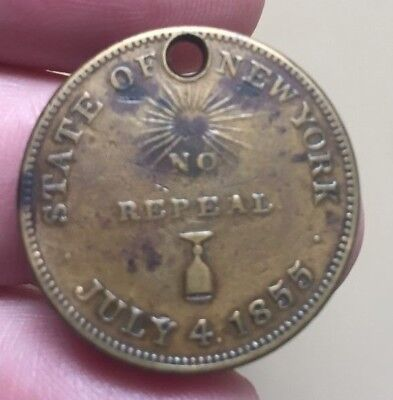 """1855 New York alcohol prohibition token / medal """"No Repeal"""""""