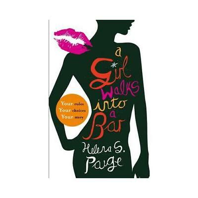 A Girl Walks Into a Bar by Helena S. Paige (author)