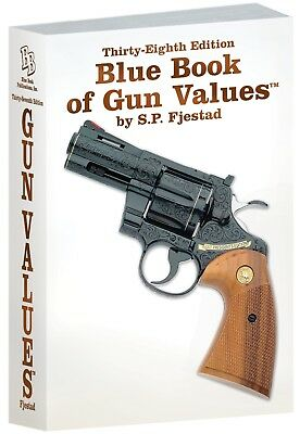 NEW 38th Edition Blue Book Of Gun Values S.P. Fjestad Special Bronze Edition