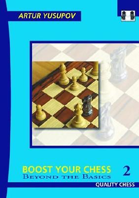 Boost Your Chess 2 by Artur Yusupov (author)