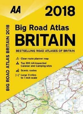 2018 Big Road Atlas Britain (Spiral-bound) by AA Publishing (author)