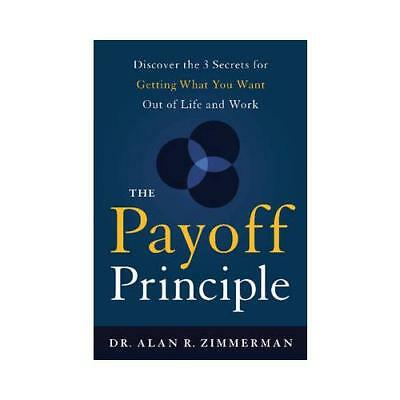 The Payoff Principle by Alan Zimmerman (author)
