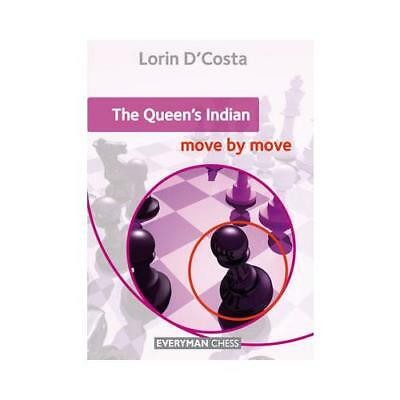 The Queen's Indian: Move by Move by Lorin D'Costa (author)