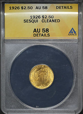1926 $2.5 Sesquicentennial Gold Commemorative ANACS AU-58 Cleaned -168171