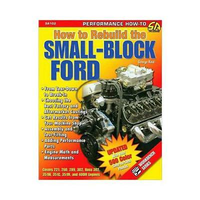 How to Rebuild the Small-Block Ford by George Reid