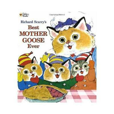 Richard Scarry's Best Mother Goose Ever by Richard Scarry (illustrator)