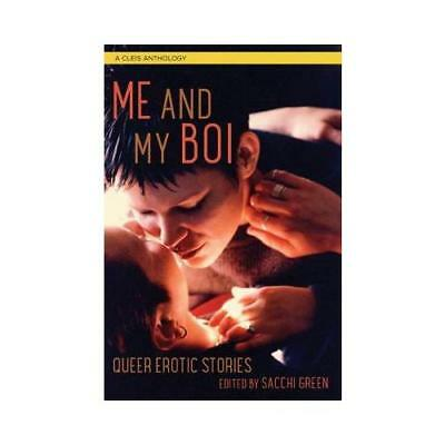 Me and My Boi by Sacchi Green (author)