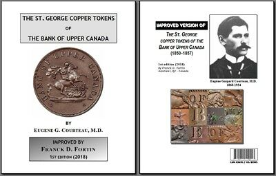 The St. George Tokens of The Bank of Upper Canada (Improved version - Courteau)