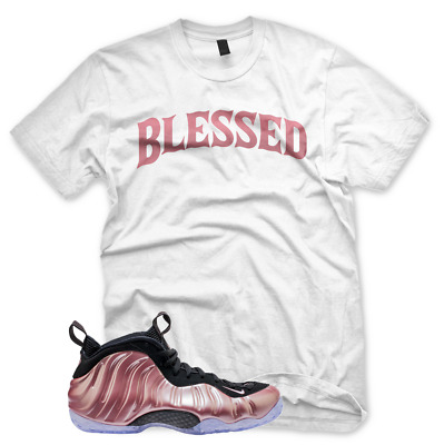 9d92a841cad47 NEW BLESSED T Shirt for Nike Elemental Rose Pink Foamposite One Gold ...