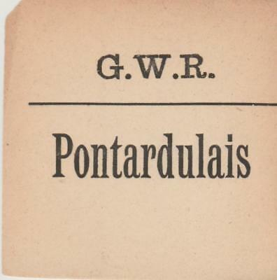 Great Western Railway Luggage Label PONTARDULAIS