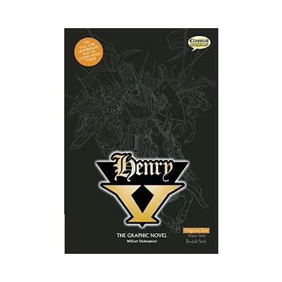 Henry V The Graphic Novel: Original Text by William Shakespeare