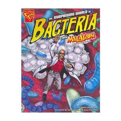 The Surprising World of Bacteria with Max Axiom, Super Scientist by Agnieszka...