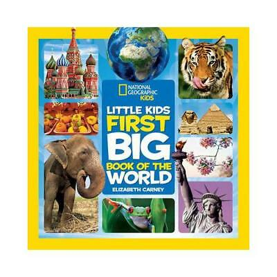 National Geographic Little Kids First Big Book of the World by Elizabeth Carn...