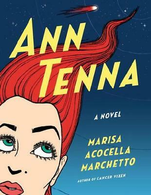 Ann Tenna by Marisa Acocella Marchetto (author)
