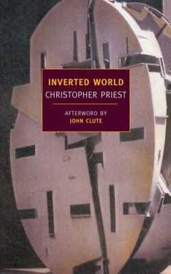 Inverted World by Christopher Priest 9781590172698 (Paperback, 2008)