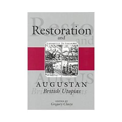 Restoration and Augustan British Utopias by Gregory Claeys