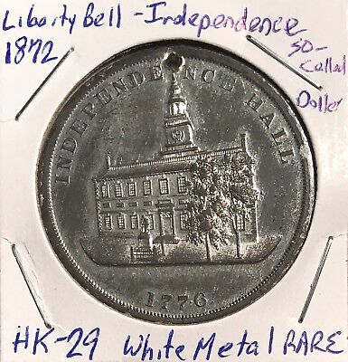 1872 So Called Dollar SC$1 Liberty Bell Independence HK-29 Rare No Minimum