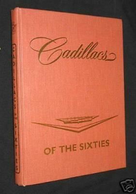 Cadillacs Of The Sixties By Ra Schneider 3 Rd Edition, Nos!!!