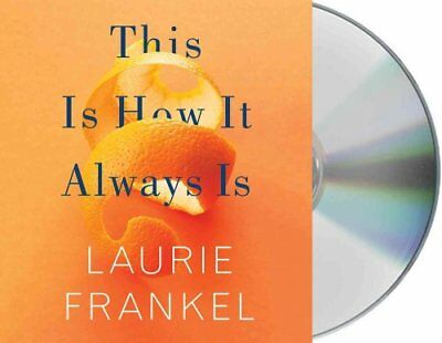 This Is How It Always Is by Laurie Frankel 9781427282521 (CD-Audio, 2017)