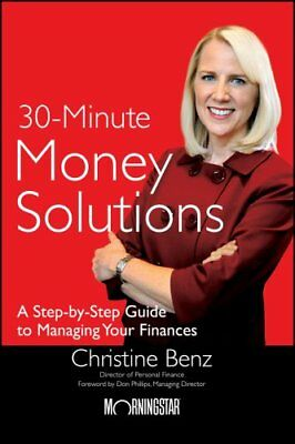 Morningstar's 30-Minute Money Solutions: A Step-by-Step Guide to Managing...