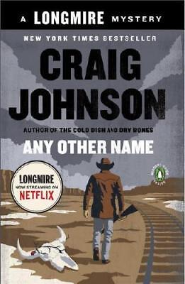 Any Other Name by Craig Johnson (author)