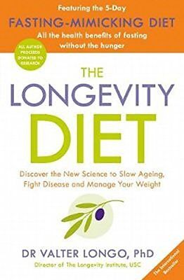 The Longevity Diet: Discover the New Science by Valter Longo (Paperback, 2018)