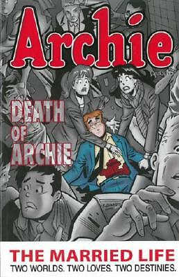 Archie. Book Six The Married Life by Paul Kupperberg (author)