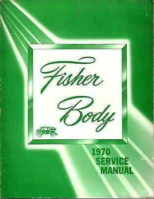 1970  FISHER CADILLAC SHOPSERVICE Manual CHEVROLET PONTIAC BUICK OLDS