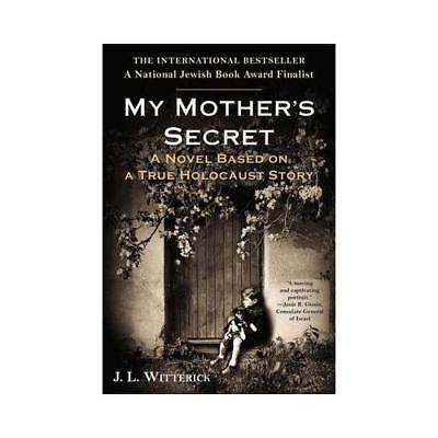 My Mother's Secret by J.L. Witterick (author)