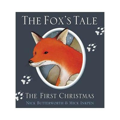 The Fox's Tale by Nick Butterworth, Mick Inkpen (illustrator)