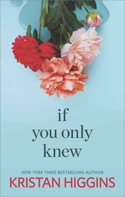 If You Only Knew by Kristan Higgins 9780373784974 (Paperback, 2015)