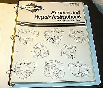 Briggs & Stratton Single Cylinder 4 Cycle Engines Service Manual  Ms-4750-4/90