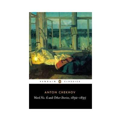 Ward No. 6 and Other Stories, 1892-1895 by Anton Chekhov, Ronald Wilks (trans...