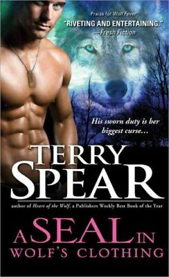 Seal in Wolf's Clothing by Terry Spear 9781402258909 (Paperback, 2012)