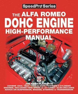 Alfa Romeo DOHC High-performance Manual by Jim Kartalamakis 9781845840198