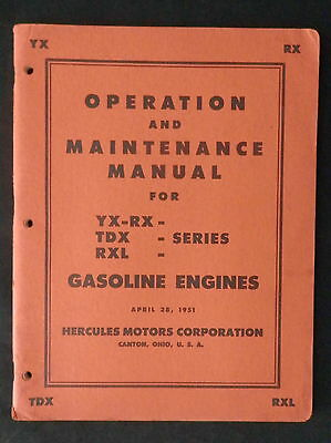 1951 Hercules Operation & Maintenance Manual for YX-RX, TDX, RXL Series Engines