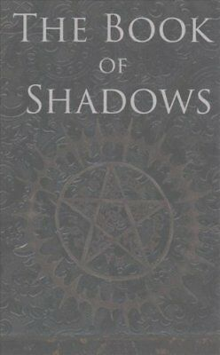 The Book of Shadows White, Red and Black Magic Spells 9781532965265