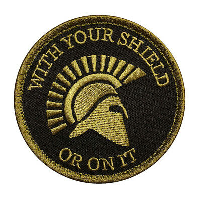 Spartan With Your Shield OR ON IT Tactical Morale 3.0 inch HOOK PATCH  (WYS3)