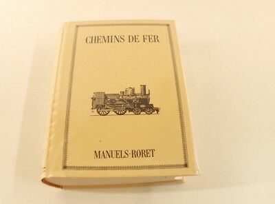 Chemins de Fer Encyclopédie RORET 726 pages