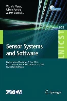 Sensor Systems and Software by Michele Magno (editor), Fabien Ferrero (editor...