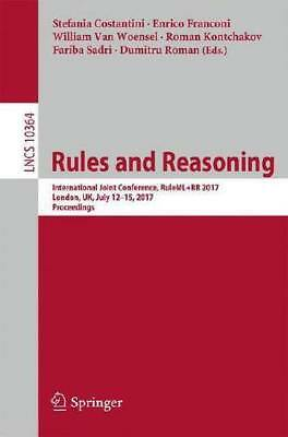 Rules and Reasoning by Stefania Costantini (editor), Enrico Franconi (editor)...