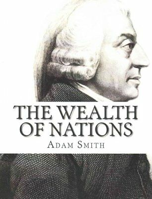 The Wealth of Nations by Adam Smith 9781505577129 (Paperback, 2014)