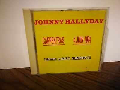 "JOHNNY HALLYDAY  CD "" Carpentras 4 juin 1994 "" rare 300 exemplaires N° 110"