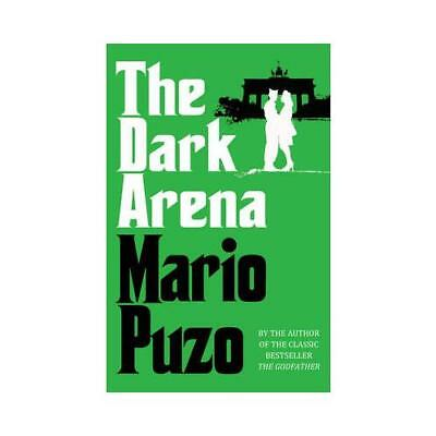 The Dark Arena by Mario Puzo (author)